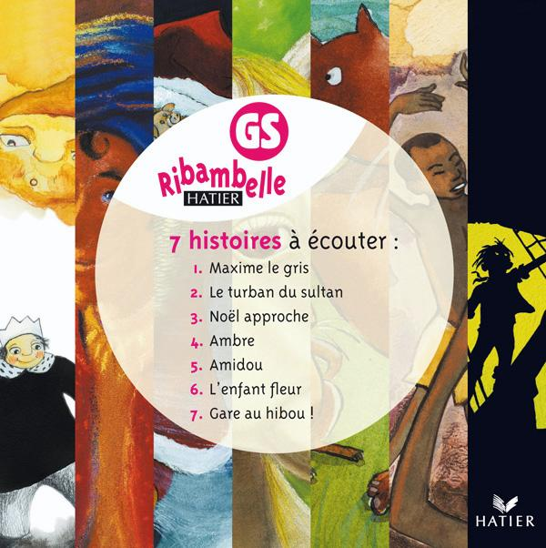 Ribambelle GS - CD audio des 7 histoires